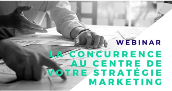la concurrence au coeur de votre stratégie marketing